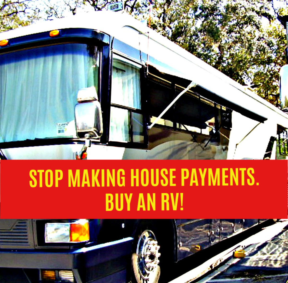Living in a recreational vehicle can relieve you of many burdensome expenses.