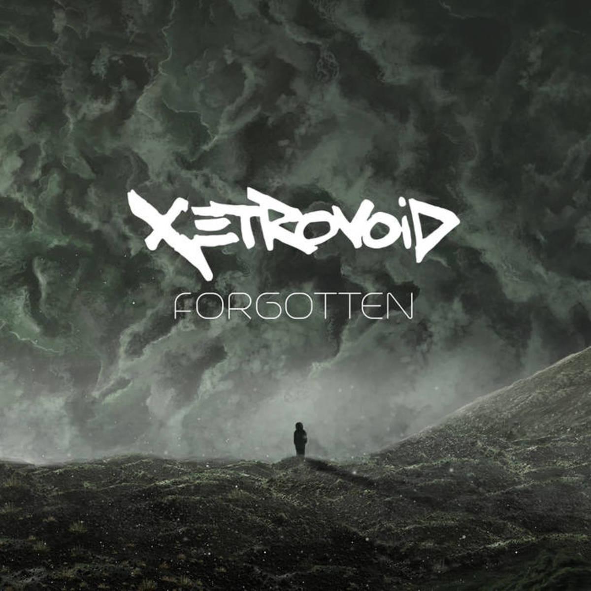 """Artwork for Xetrovoid's new single, """"Forgotten"""""""