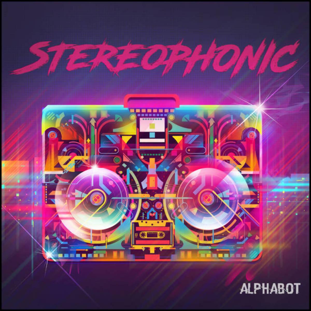 "Artwork for Alphabot's new single, ""Stereophonic"""
