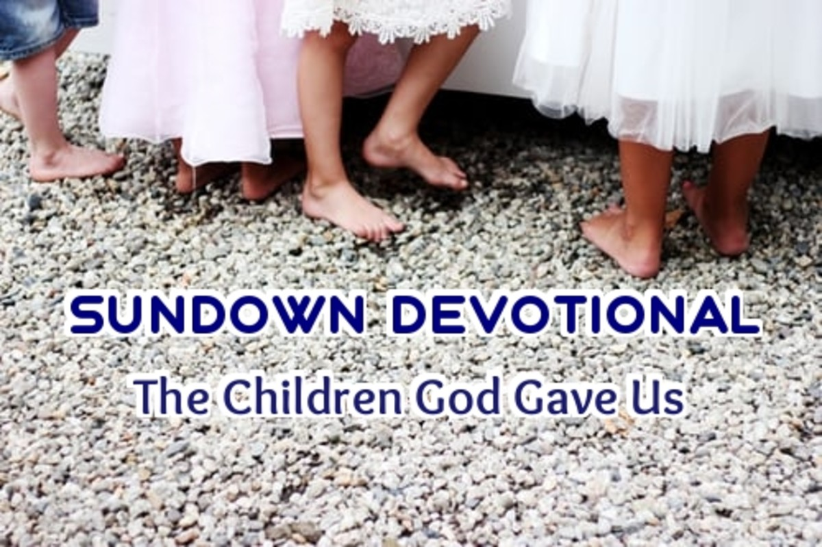 Sundown Devotional: The Children God Gave Us