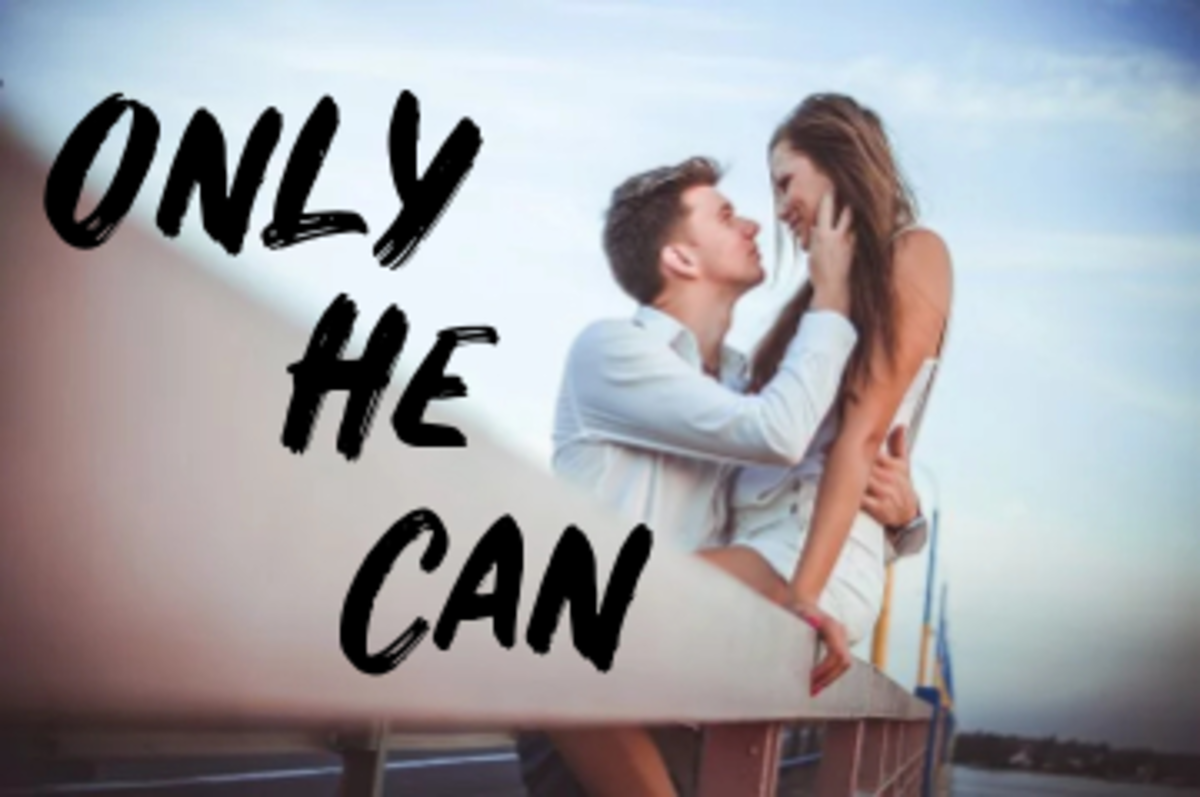 Poem: Only He Can