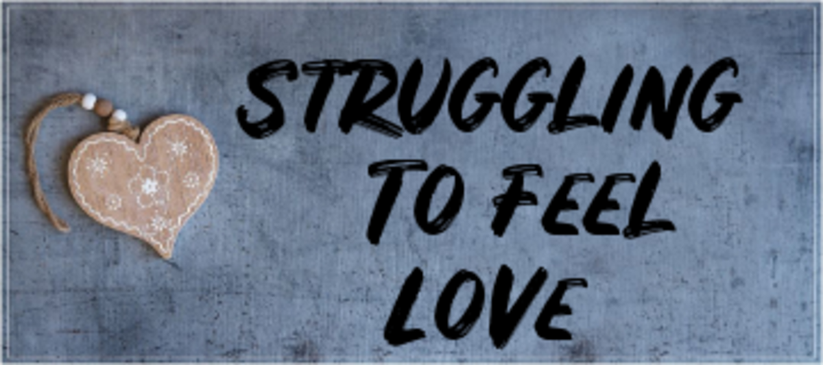 Poem: Struggling to Feel Love