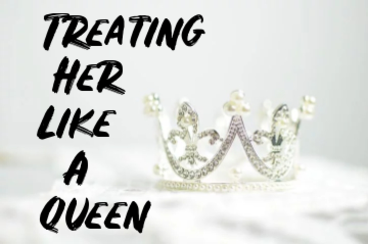 Poem: Treating Her Like a Queen