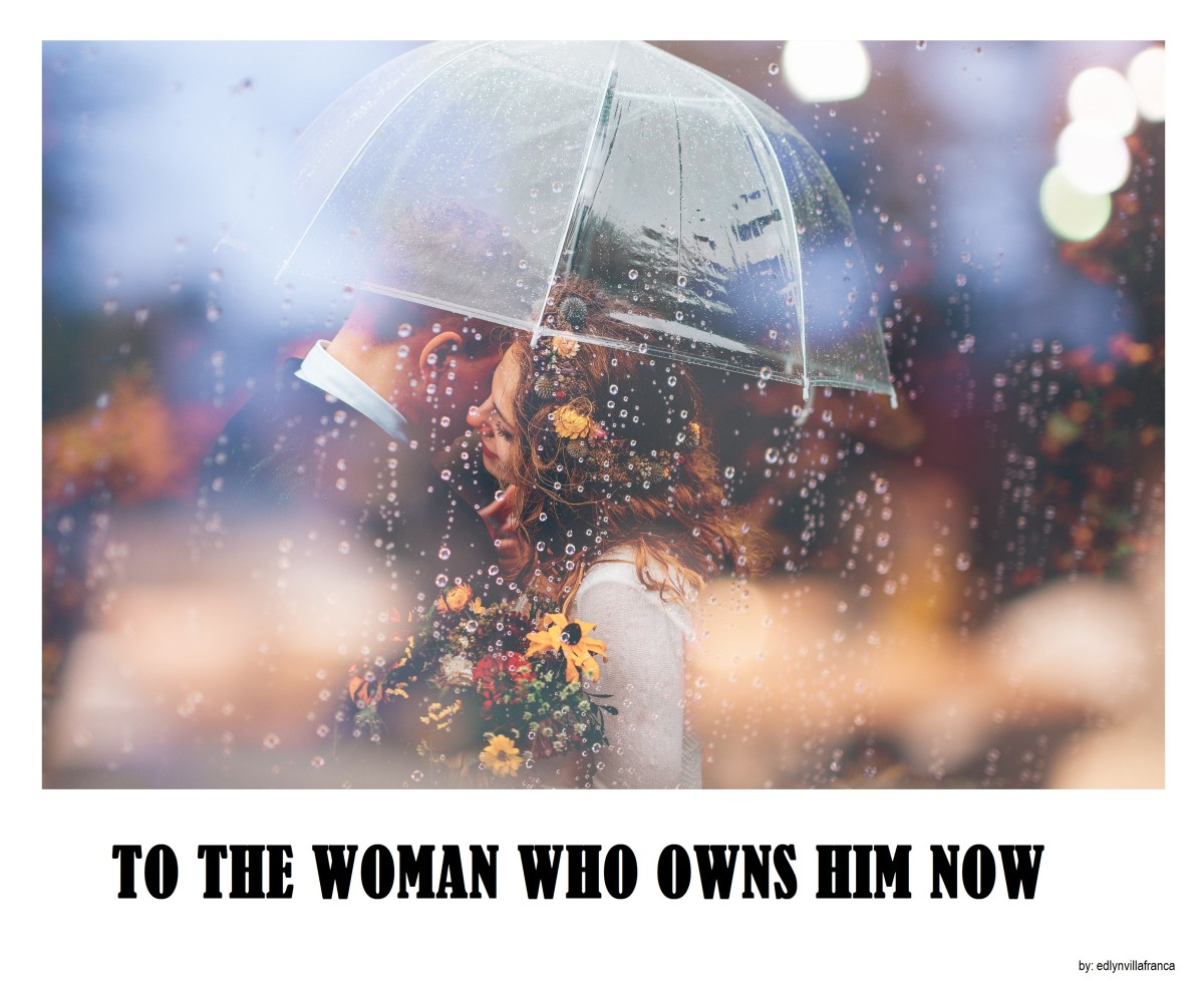 To the Woman Who Owns Him Now