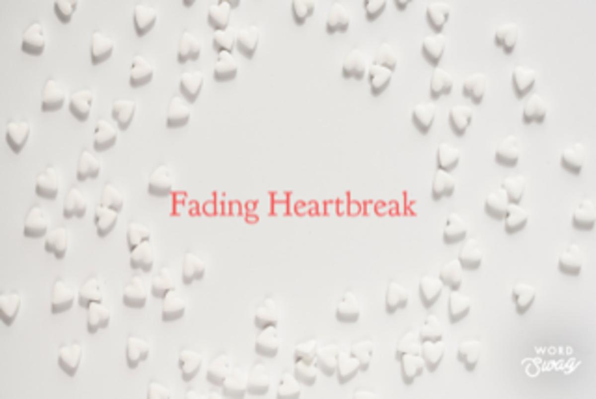 Fading Heartbreak