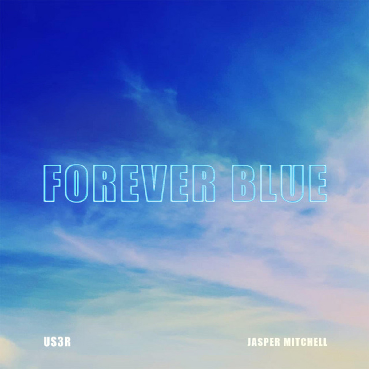 """Artwork for the single, """"Forever Blue,"""" by US3r and Jasper Mitchell"""