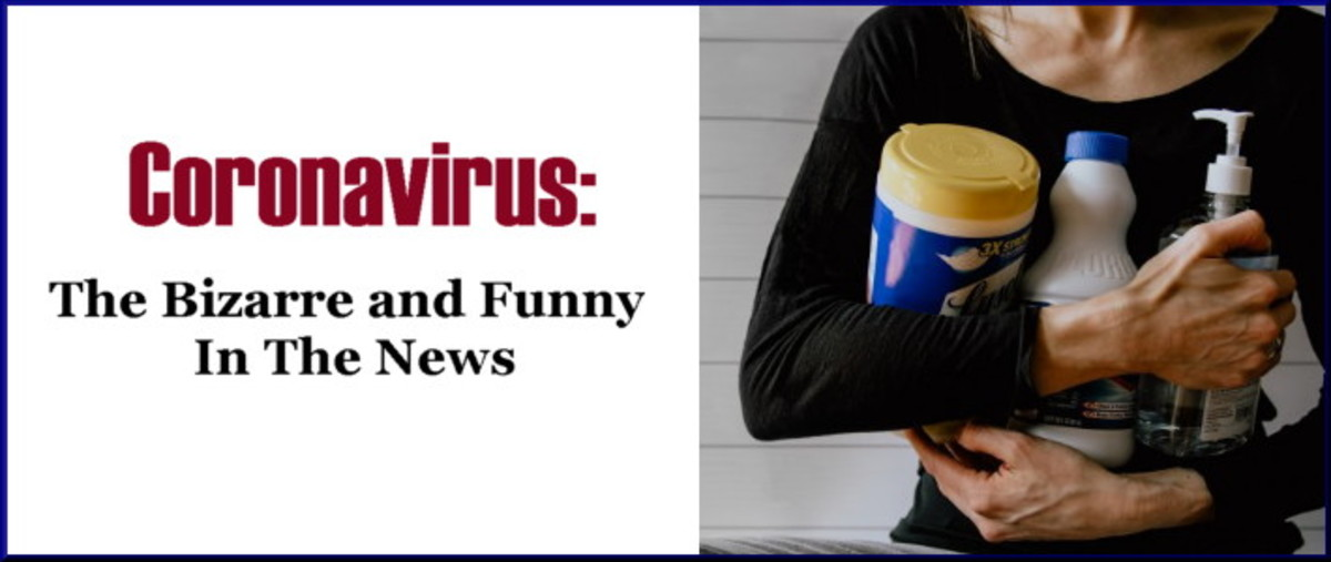 Coronavirus: The Bizarre and Funny in the News