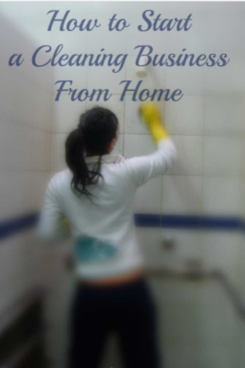 How to Start a Cleaning Business From Home