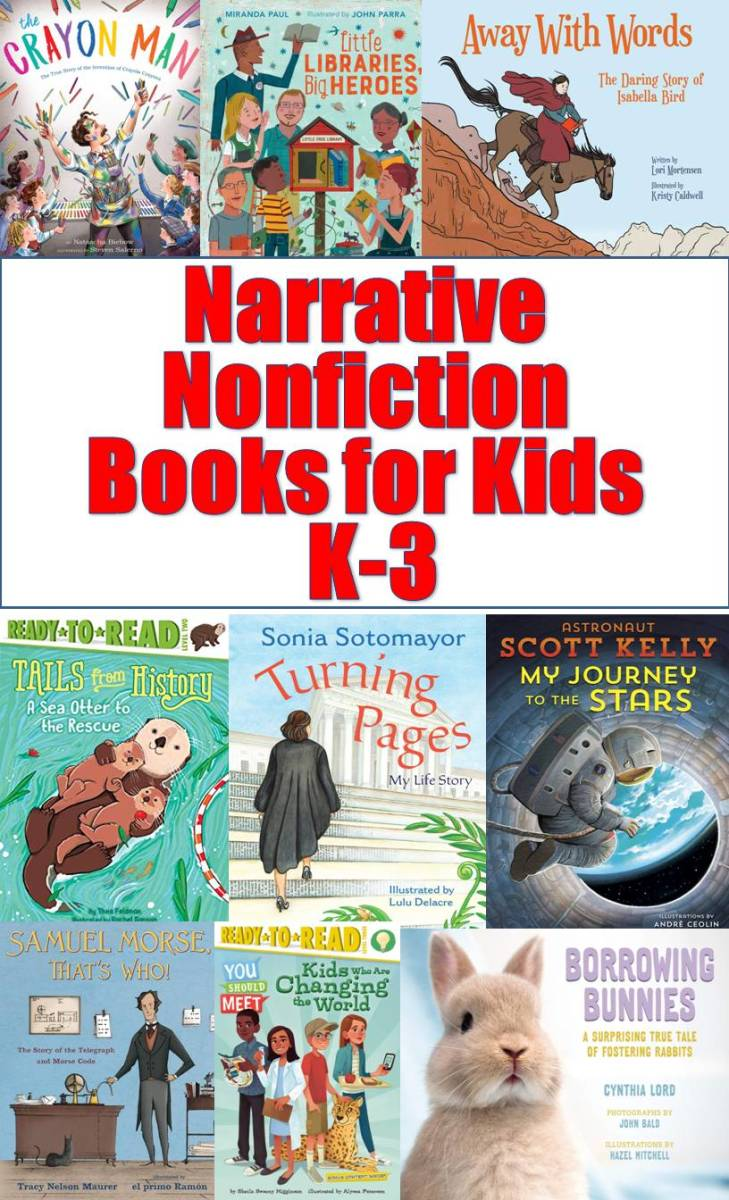 Discover some great narrative nonfiction books for kids, K–3.
