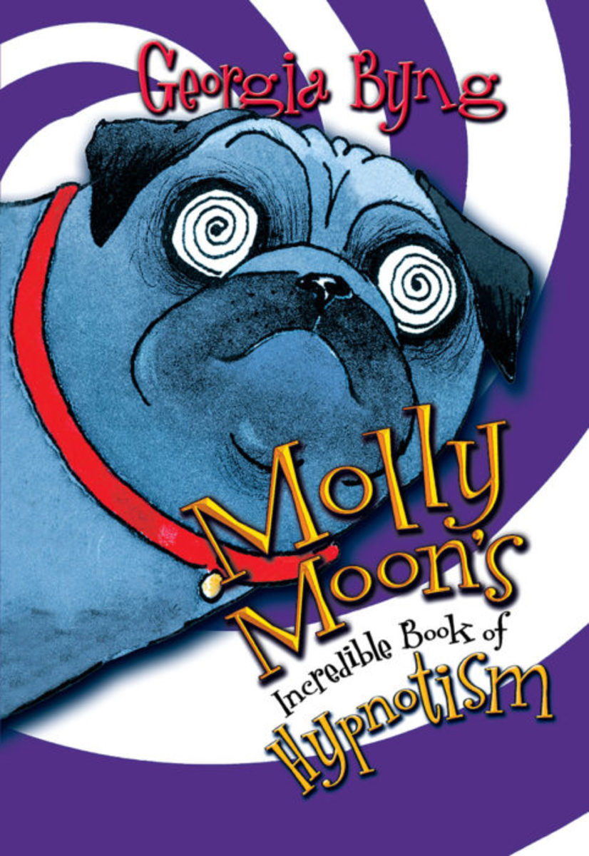 Molly Moon- Molly Moon's Incredible Book of Hypnotism by Georgia Byng