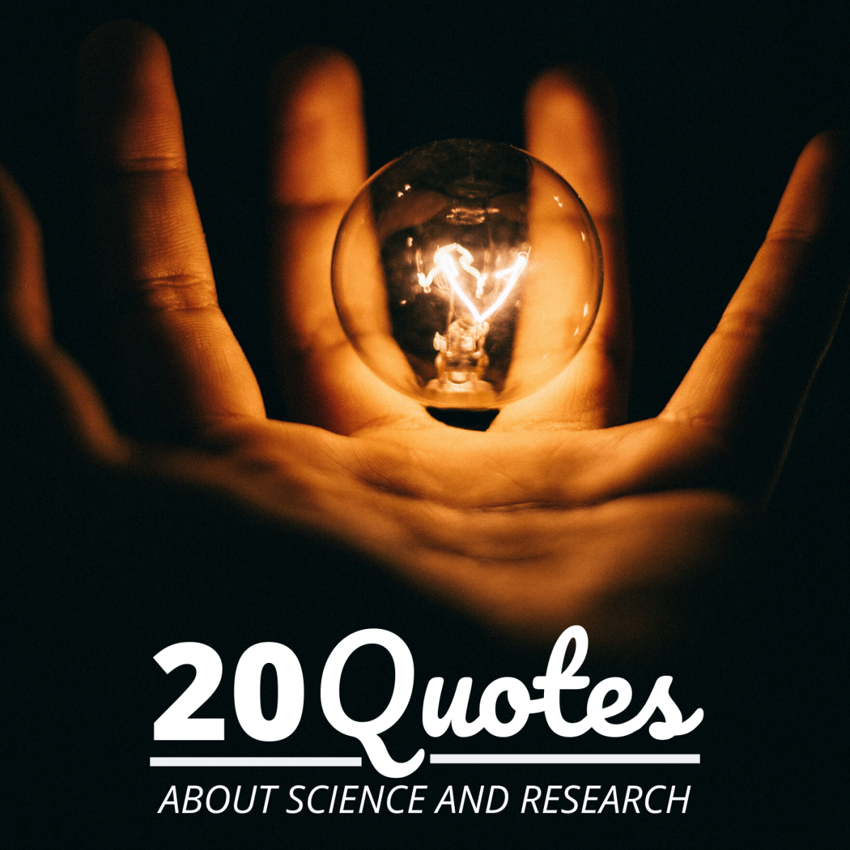 Enjoy these 20 quotes about science and why it matters.