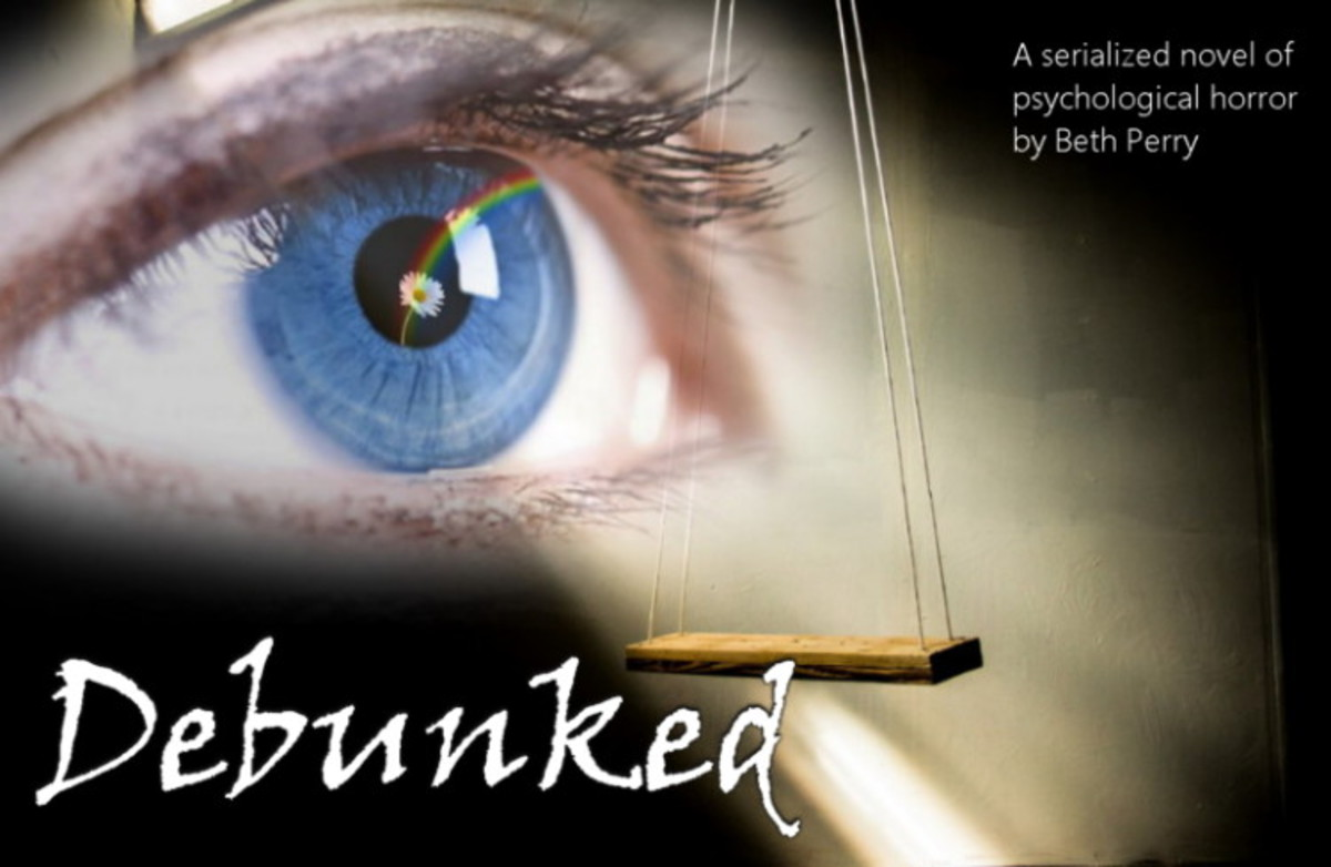 Debunked - a Serialized Novel, Part 1