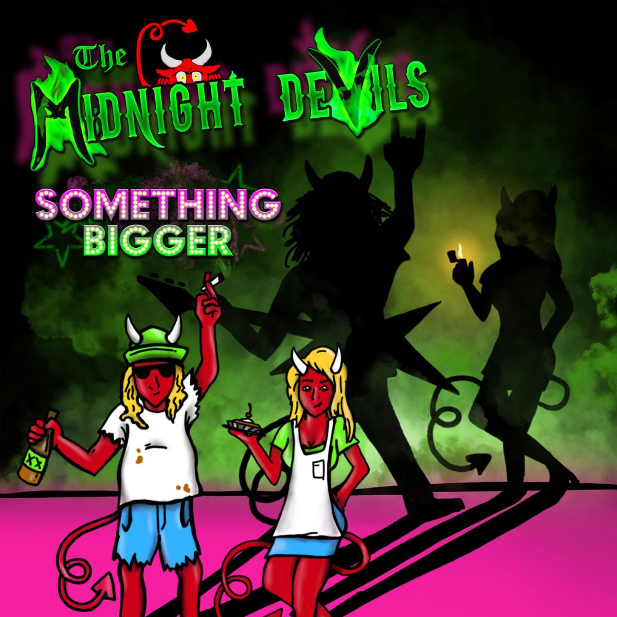 "The Midnight Devils - ""Something Bigger"" 15007178_f520"
