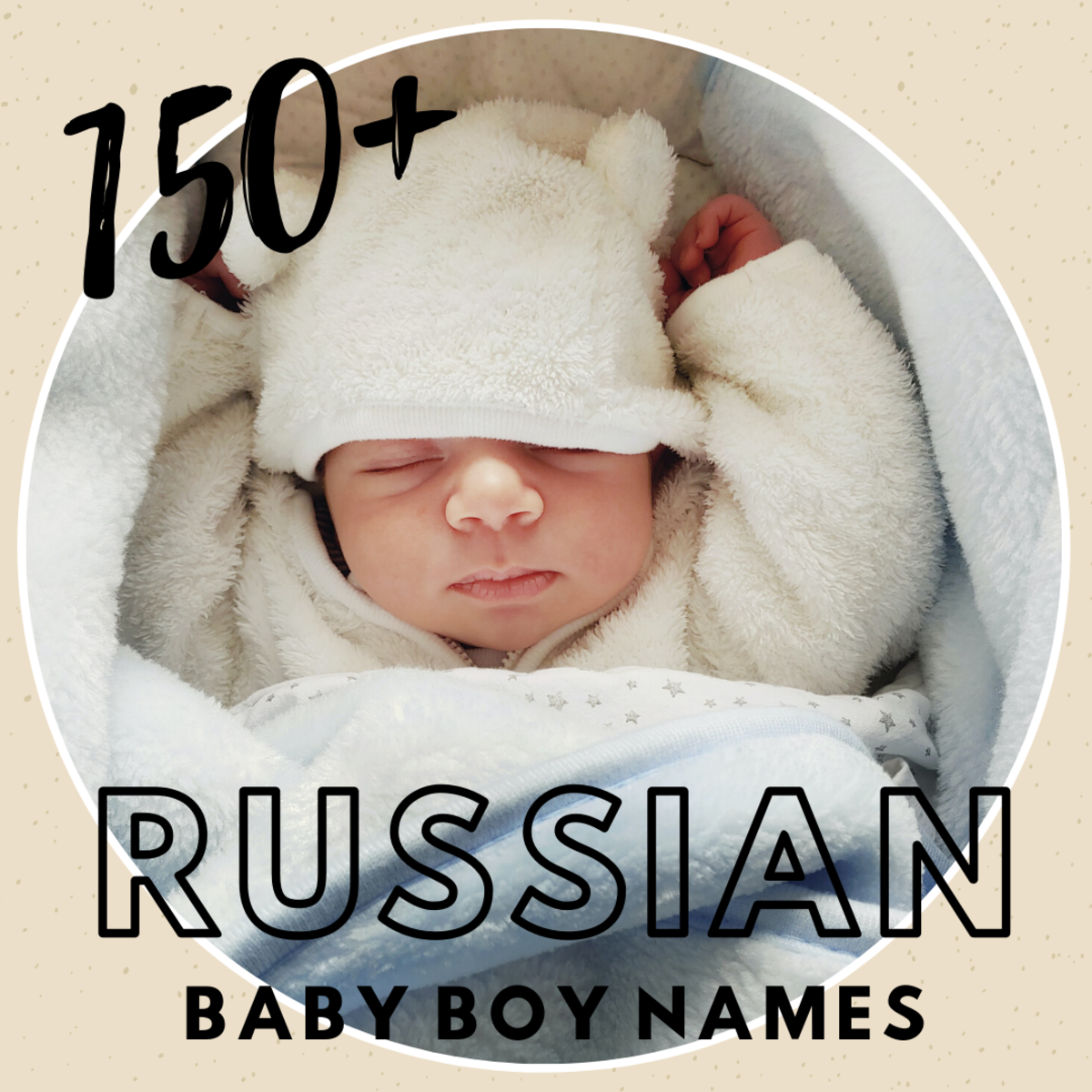 150+ Russian Baby Boy Names