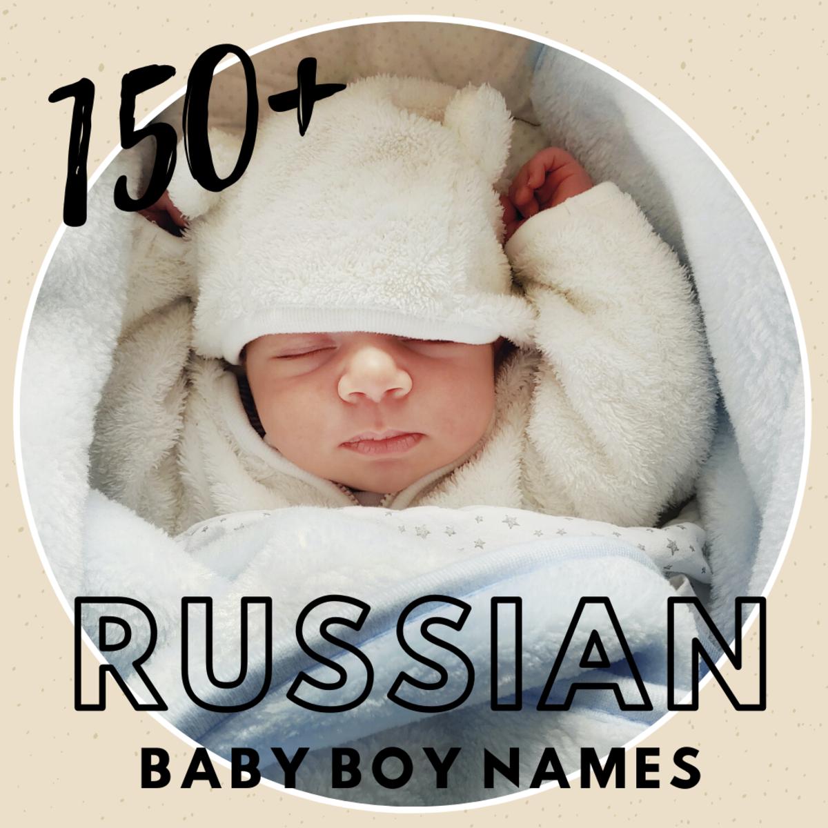 150+ Russian Baby Boy Names