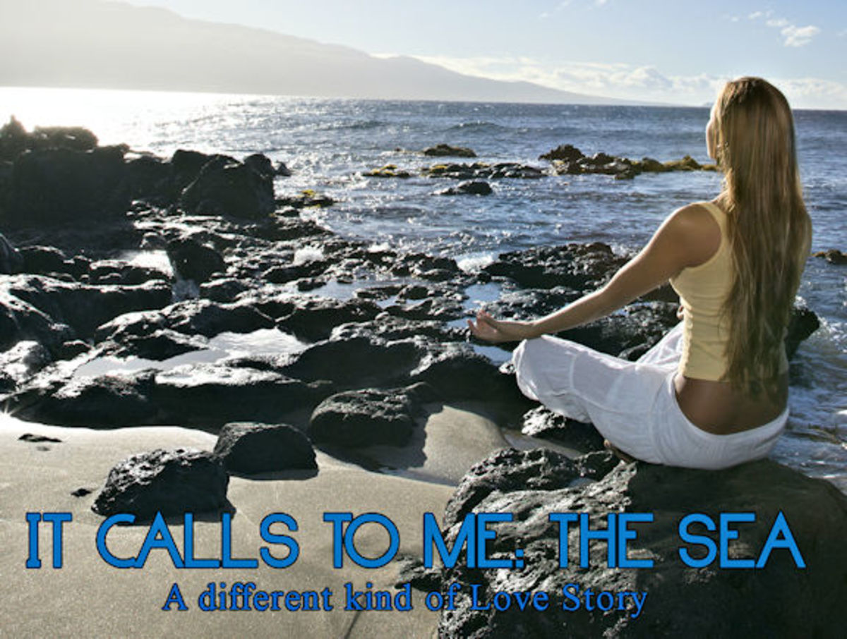 It Calls to Me: The Sea 5