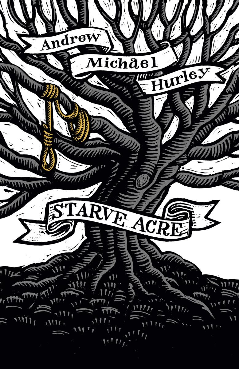 """Starve Acre"" by Andrew Michael Hurley"