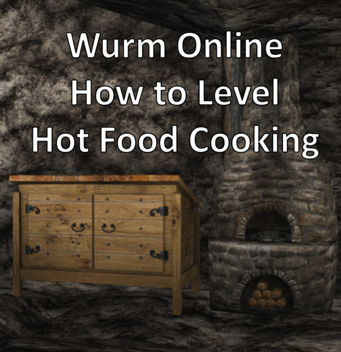"""How to level hot food cooking in """"Wurm Online."""""""