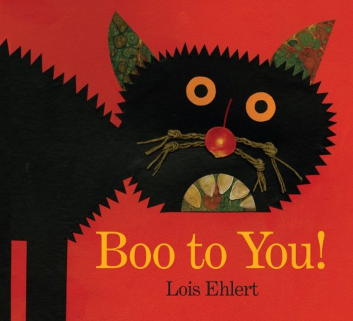 Boo to You! By Lois Ehlert
