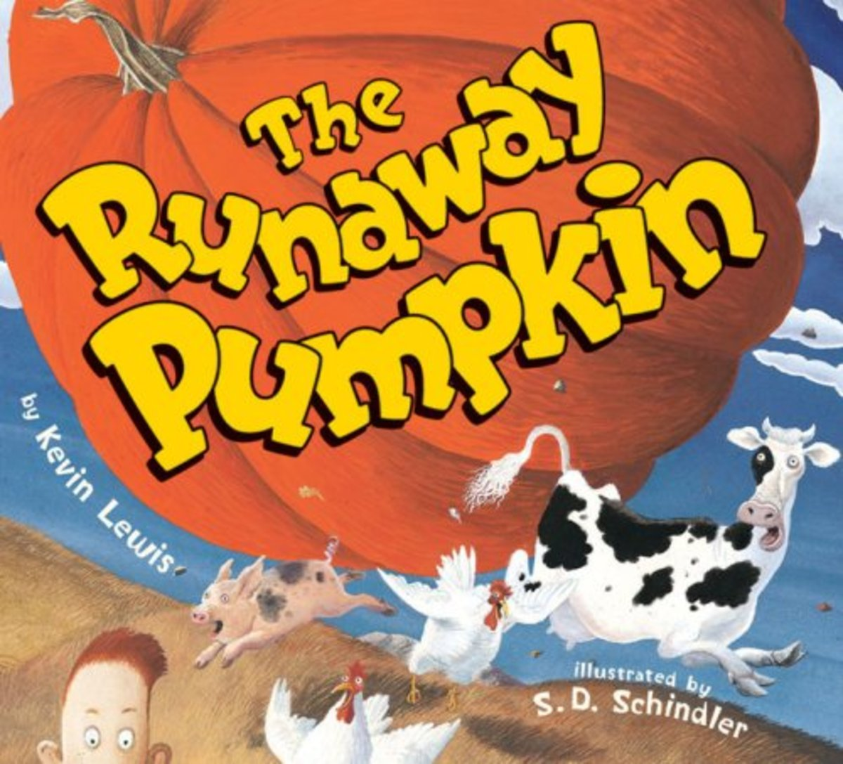 The Runaway Pumpkin by Kevin Lewis and S.D. Schindler