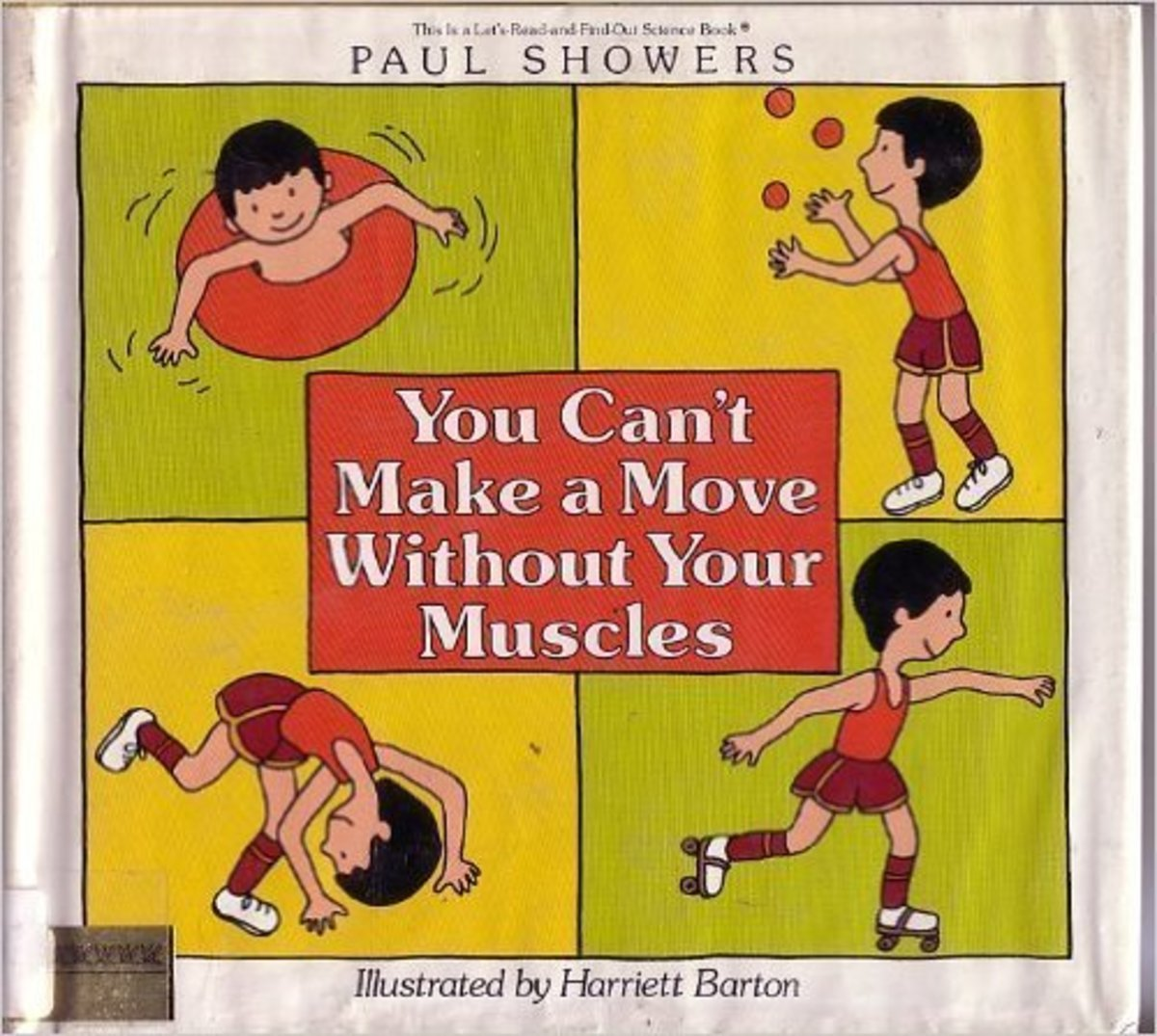 You Can't Make a Move Without Your Muscles (Let's-Read-and-Find-Out Science Book) by Paul Showers
