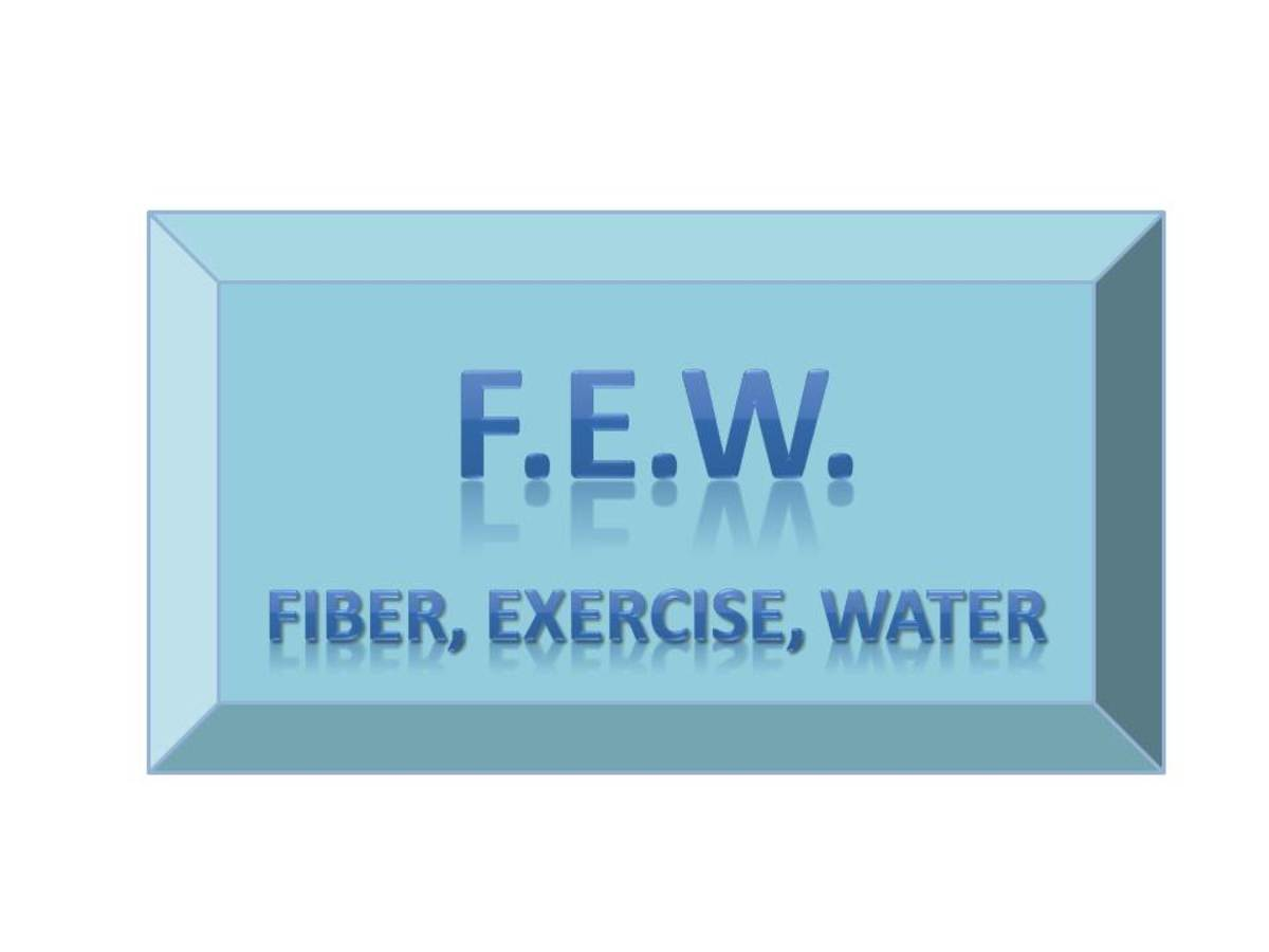 If you can remember to increase your fiber, exercise and water, you'll be well on your way to preventing constipation!