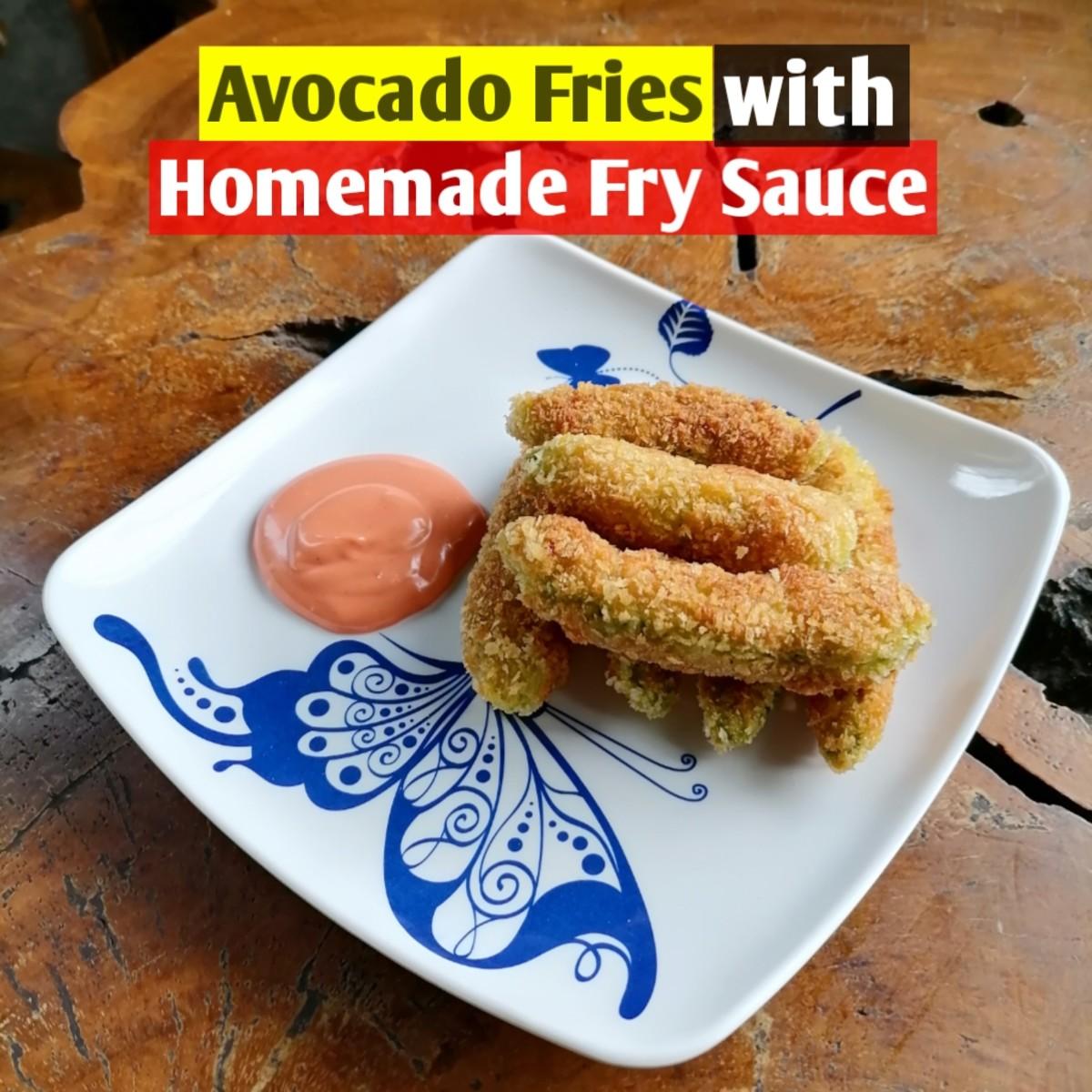 Avocado fries with homemade fry sauce