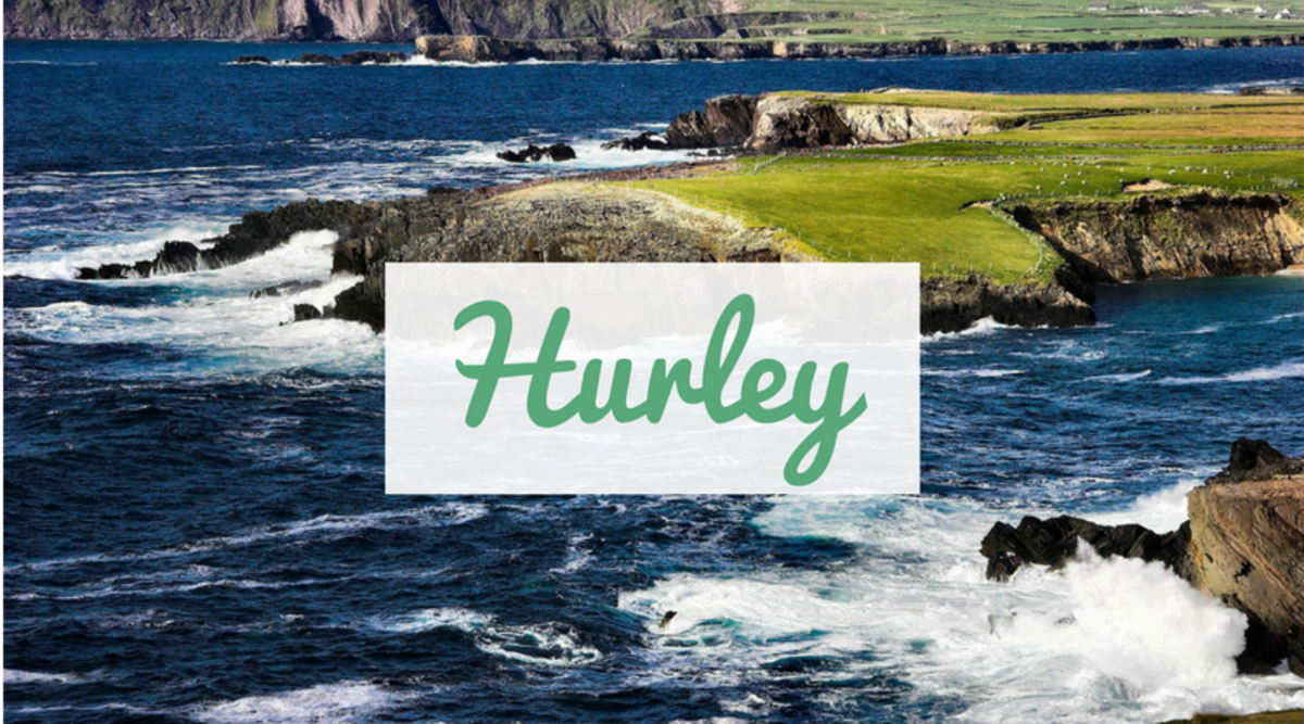 "Hoping for a name with Irish origins? Hurley means ""sea tide"" in Irish."