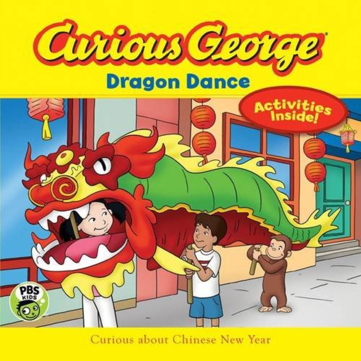 Curious George Dragon Dance, adapted by Adah Nuchi