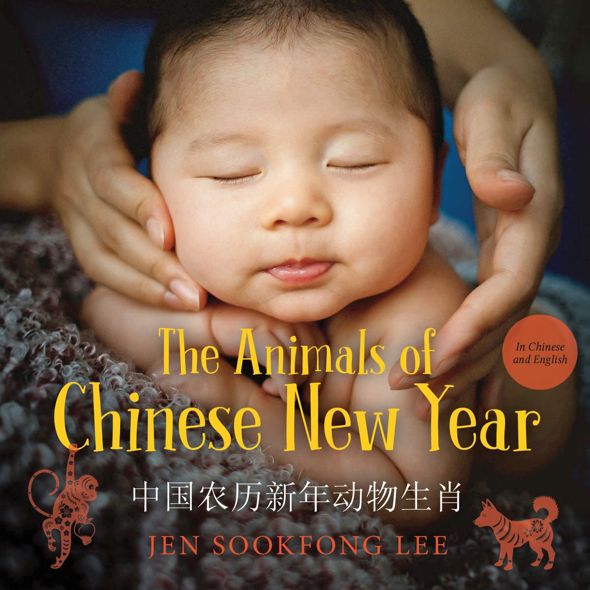 The Animals of the Chinese New Year by Jen Sookfong Lee
