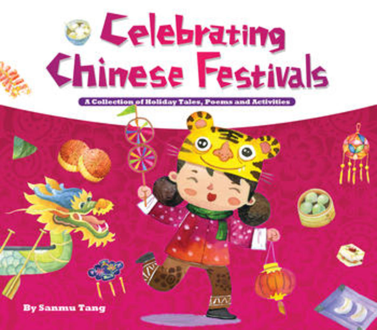 Celebrating Chinese Festivals:  Best Books for Kids About China:  Families with Children from China
