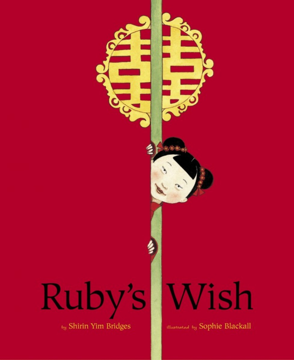 Ruby's Wish -- Good Books About China for Children