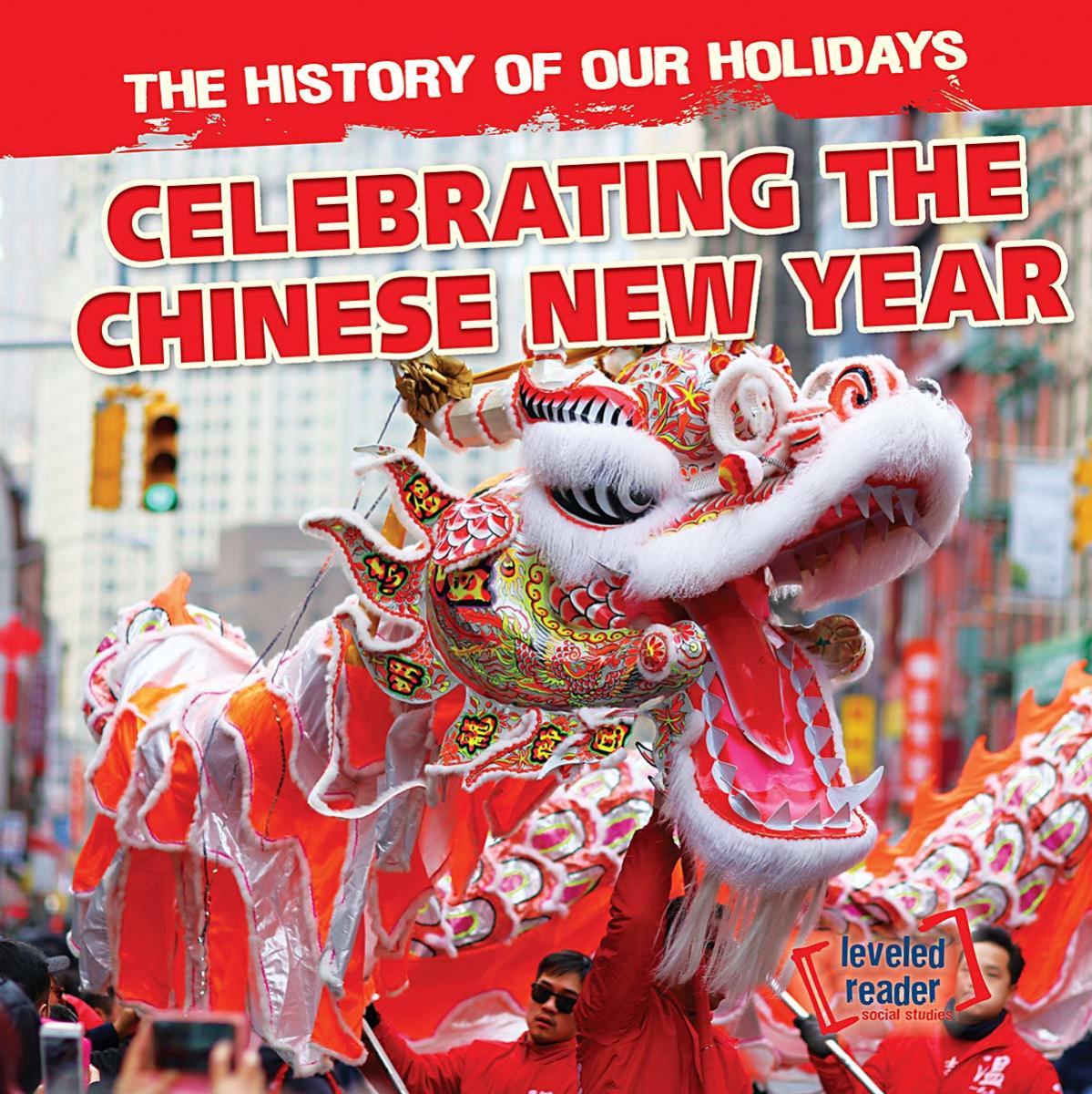 Celebrating the Chinese New Year by Barbara M. Linde