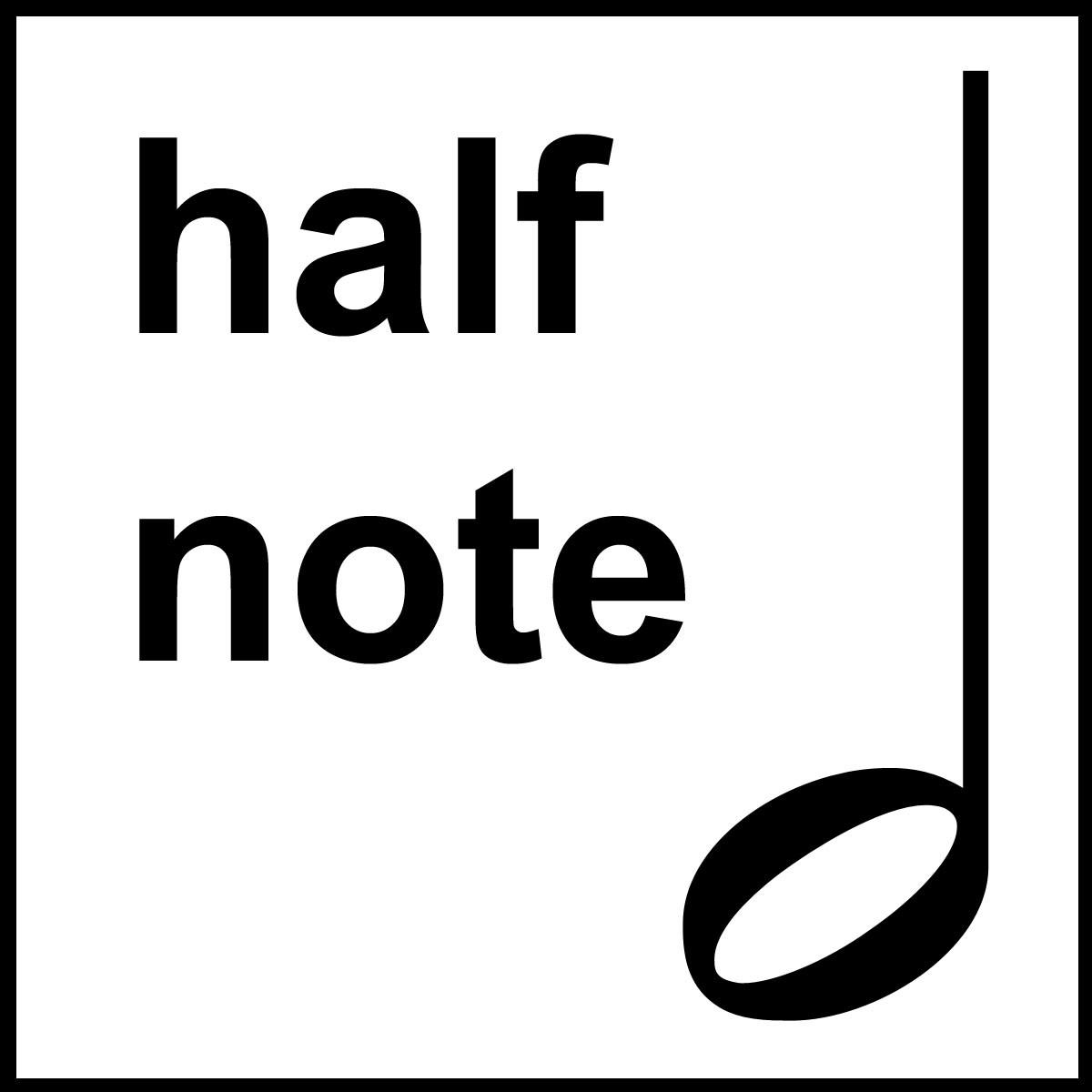 A Half Note