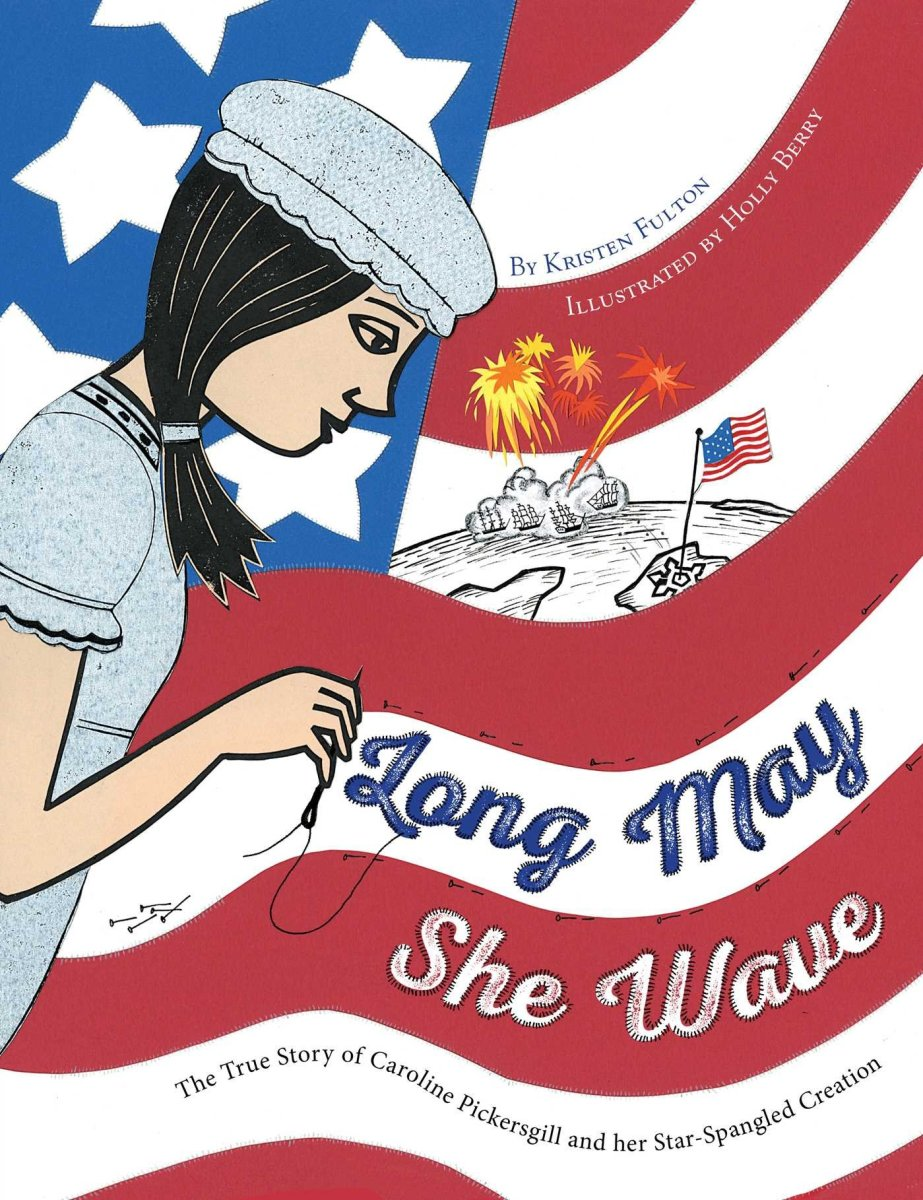 Long May She Wave by Kristen Fulton