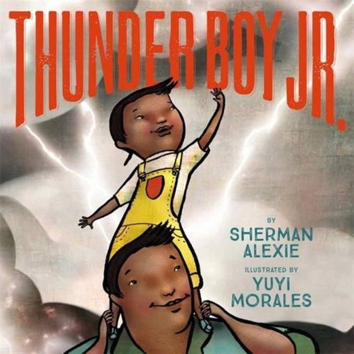 Thunder Boy, Jr. by Sherman Alexie