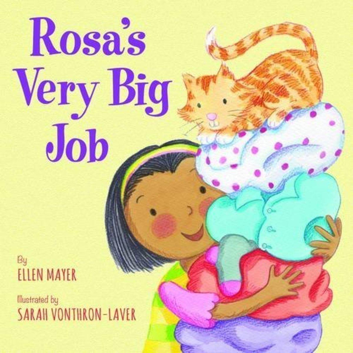 Rosa's Very Big Job by Ellen Mayer