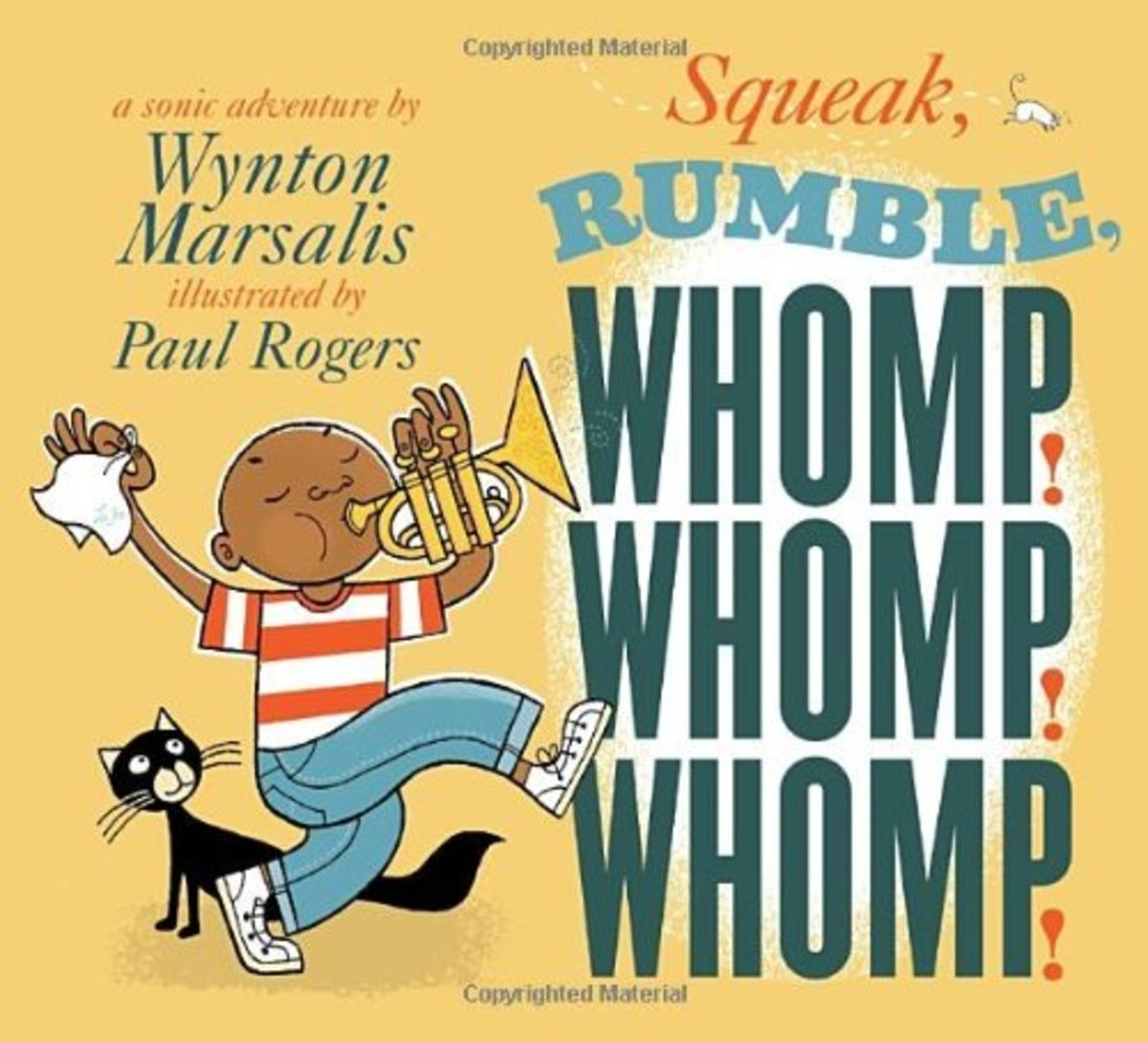 Squeak, Rumble, Whomp! Whomp! Whomp! By Wynton Marsalis