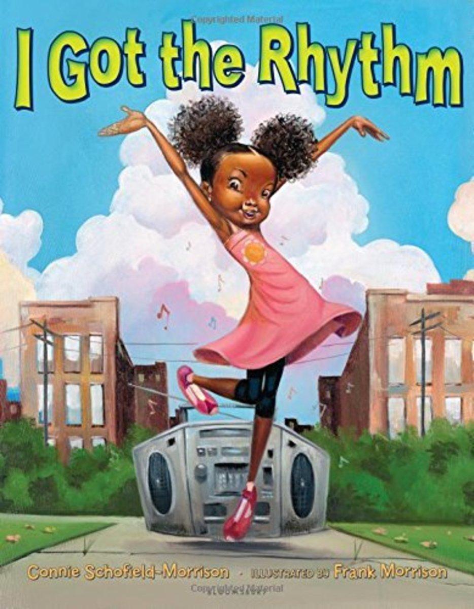 I Got the Rhythm by Connie Schofield-Morrison