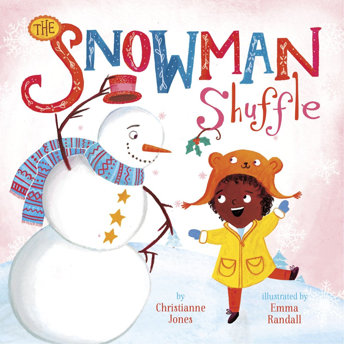 The Snowman Shuffle by Christianne Jones