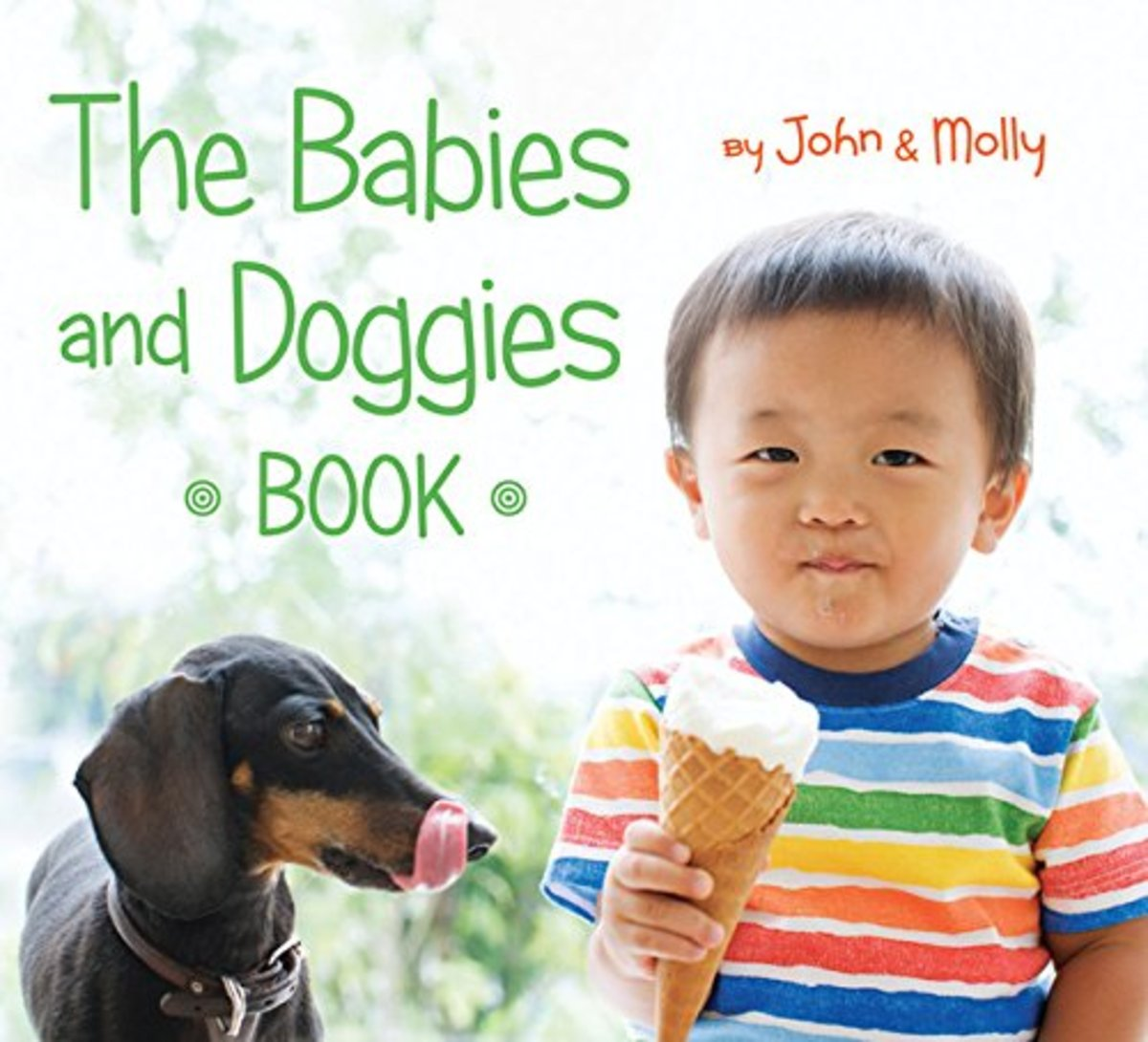 The Babies and Doggies Book by John & Molly