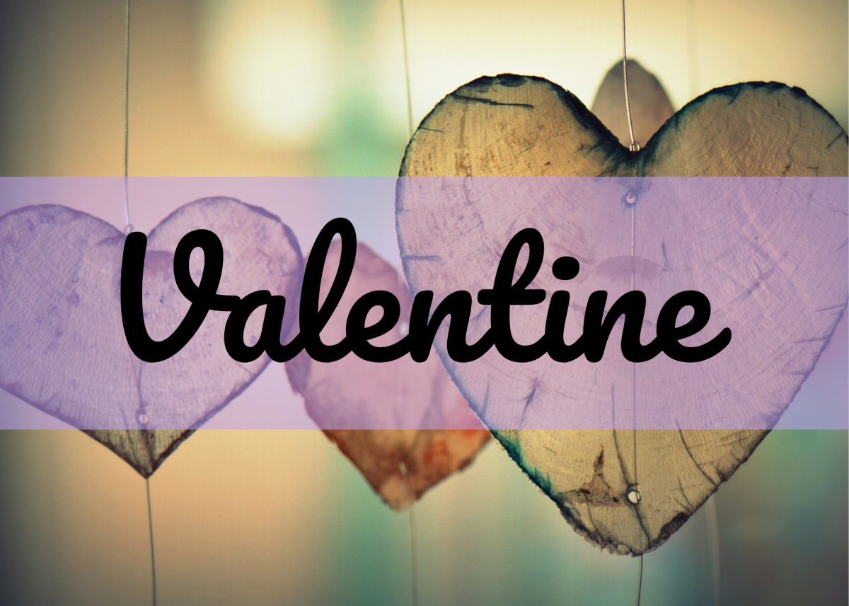 "Valentine actually means ""strength and health."""