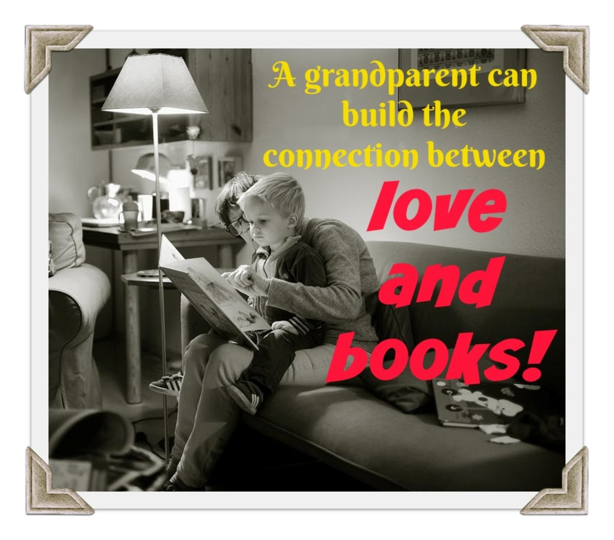 These moments between grandparent and grandchild — connecting reading with love, warmth, and affection — are what create a lifelong lover of books.