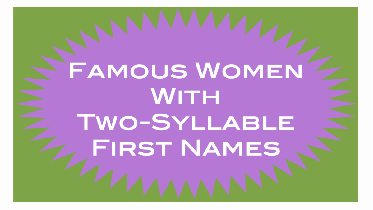 Female celebrities with two-syllable names.