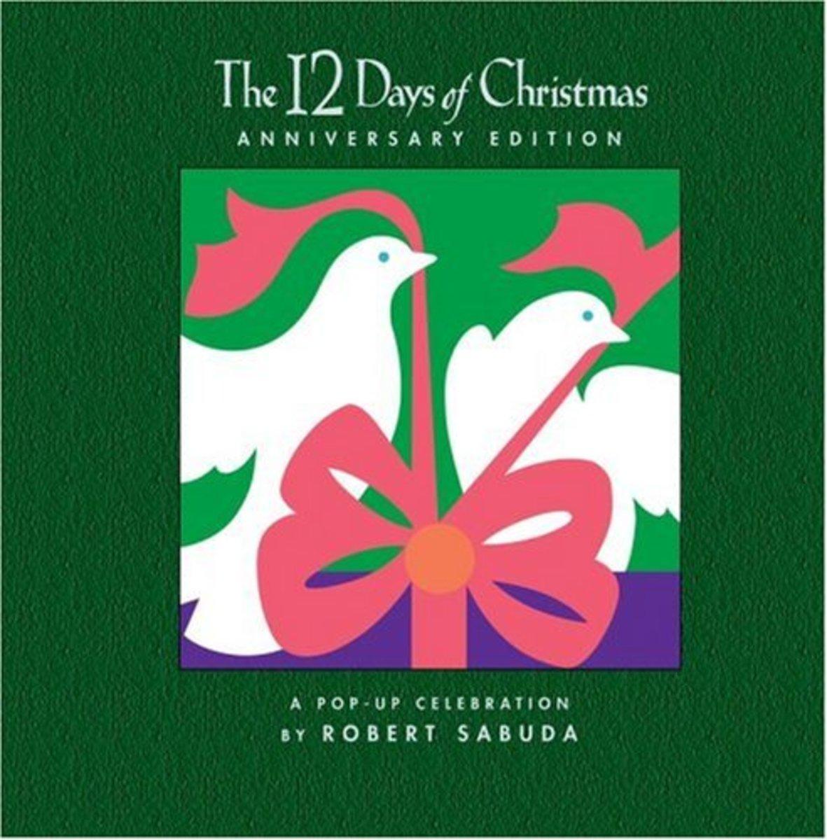 The 12 Days of Christmas by Robert Sabuda