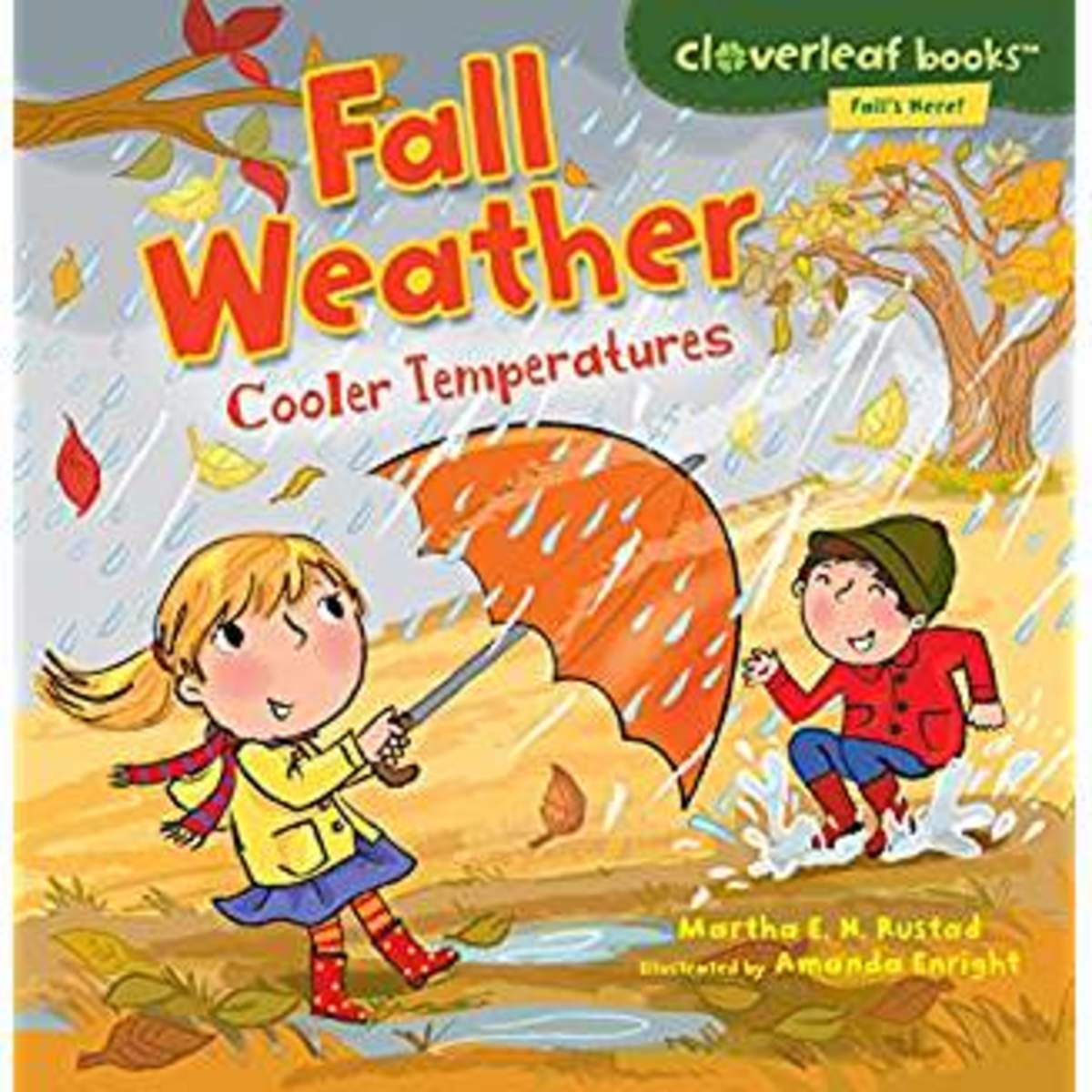 Fall Weather: Cooler Temperatures by Martha E. H. Rustad