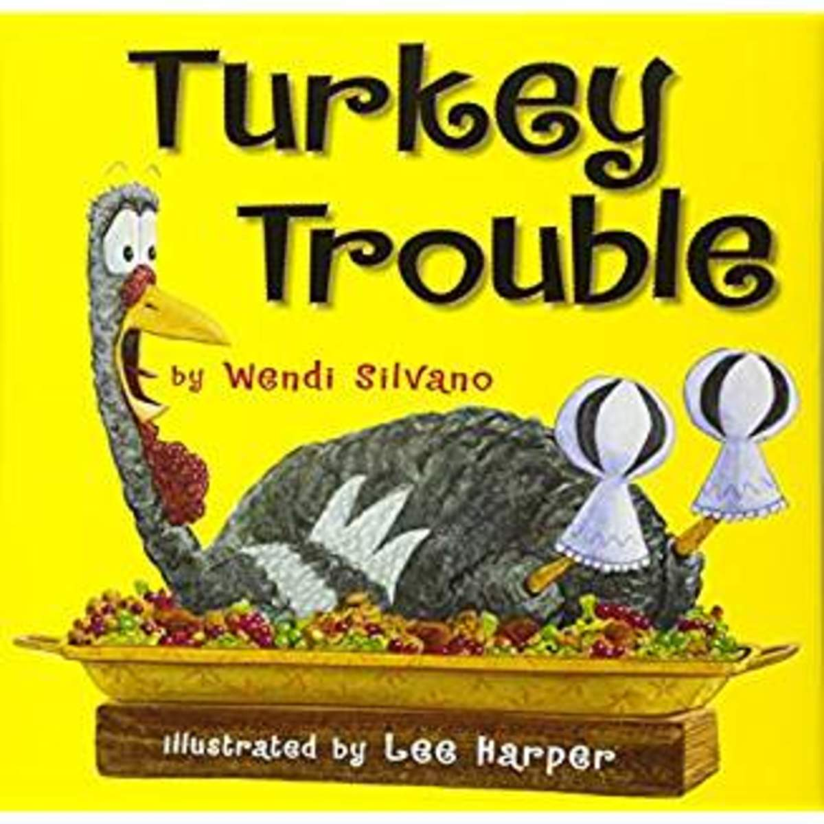 Turkey Trouble by Wendy Silvano