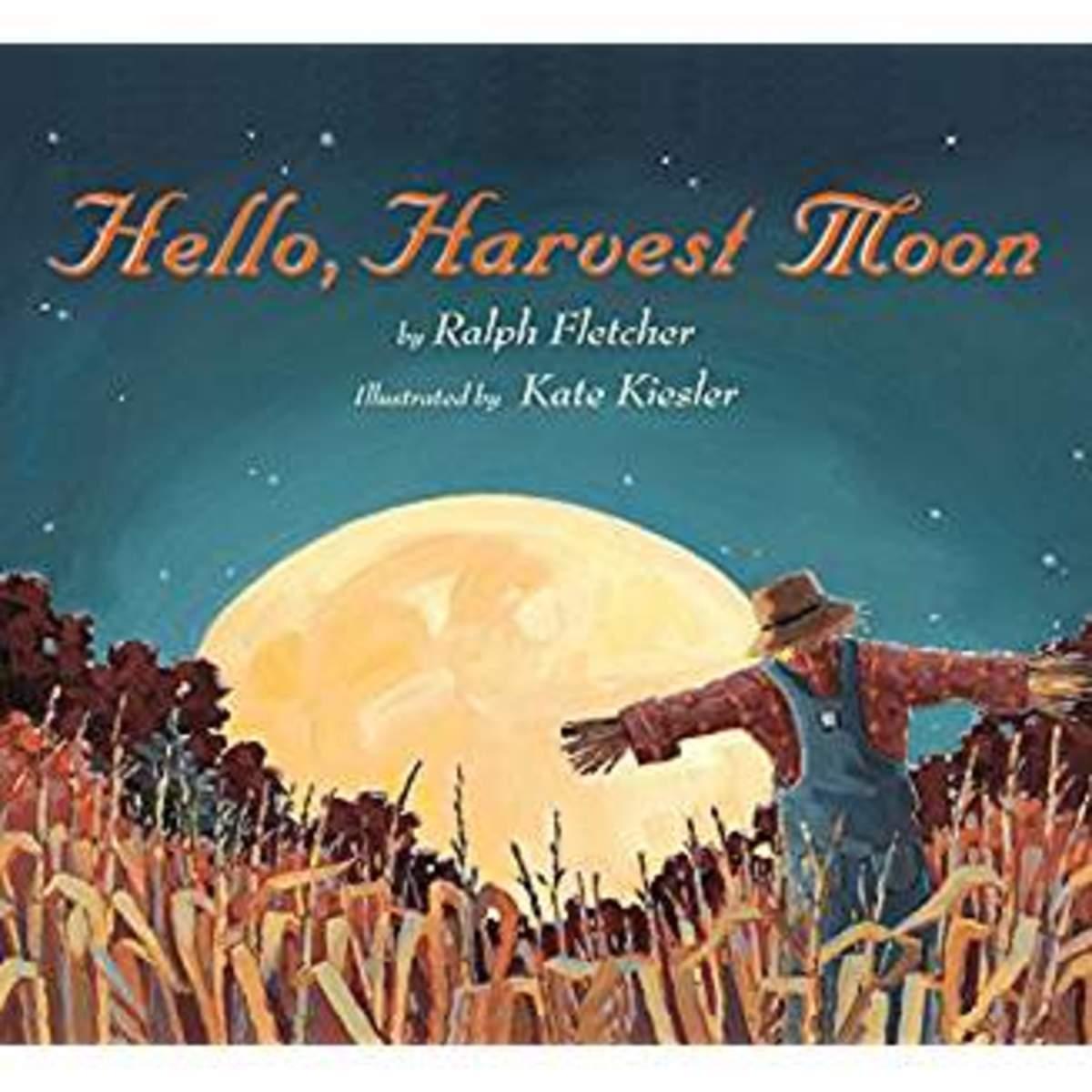 Hello, Harvest Moon by Ralph Fletcher