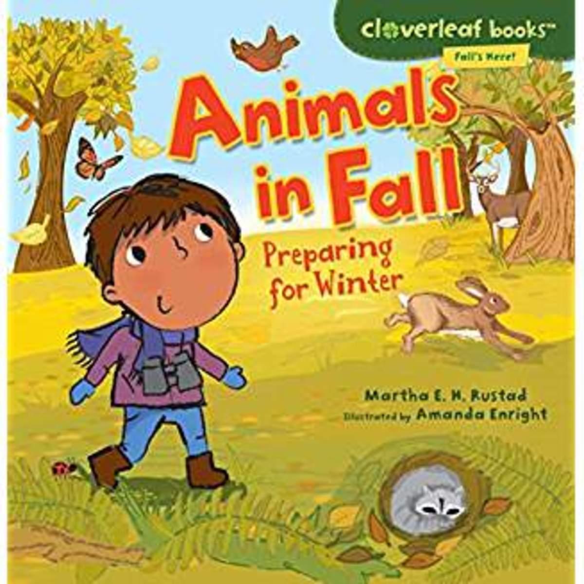 Animals in the Fall: Preparing for Winter by Martha E. H. Rustad