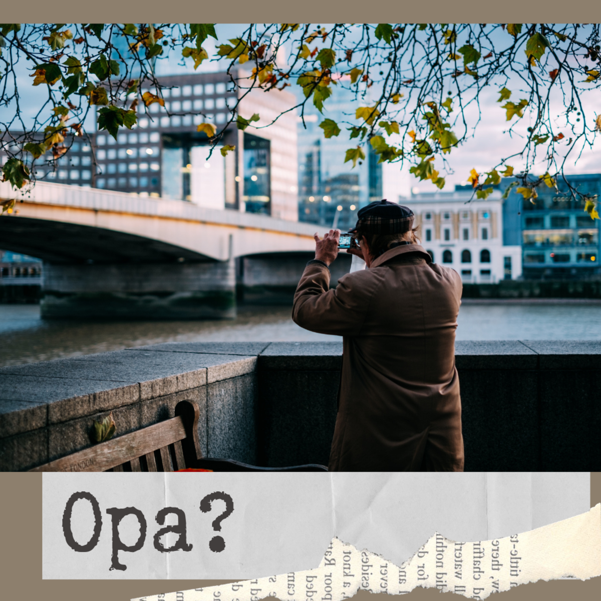 Are you an Opa?